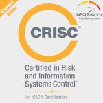 Certified in Risk and Information Systems Control | CRISC