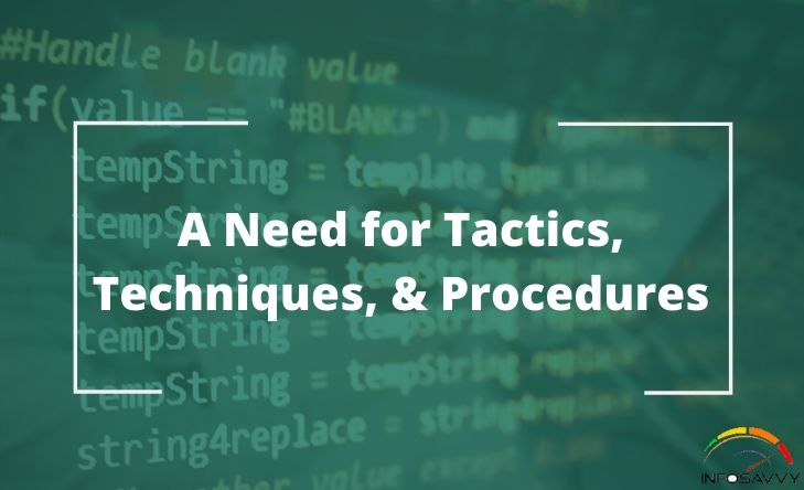 a-need-for-tactics-techniques-procedures