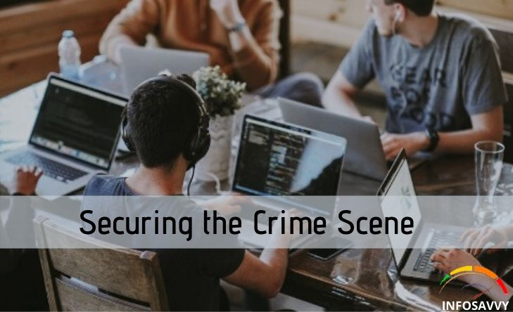Securing-the-Crime-Scene