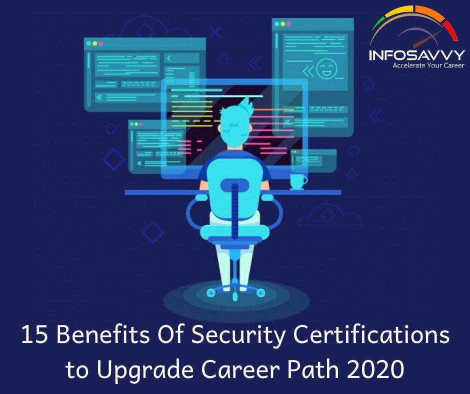 15 benefits of security certification-infosavvy