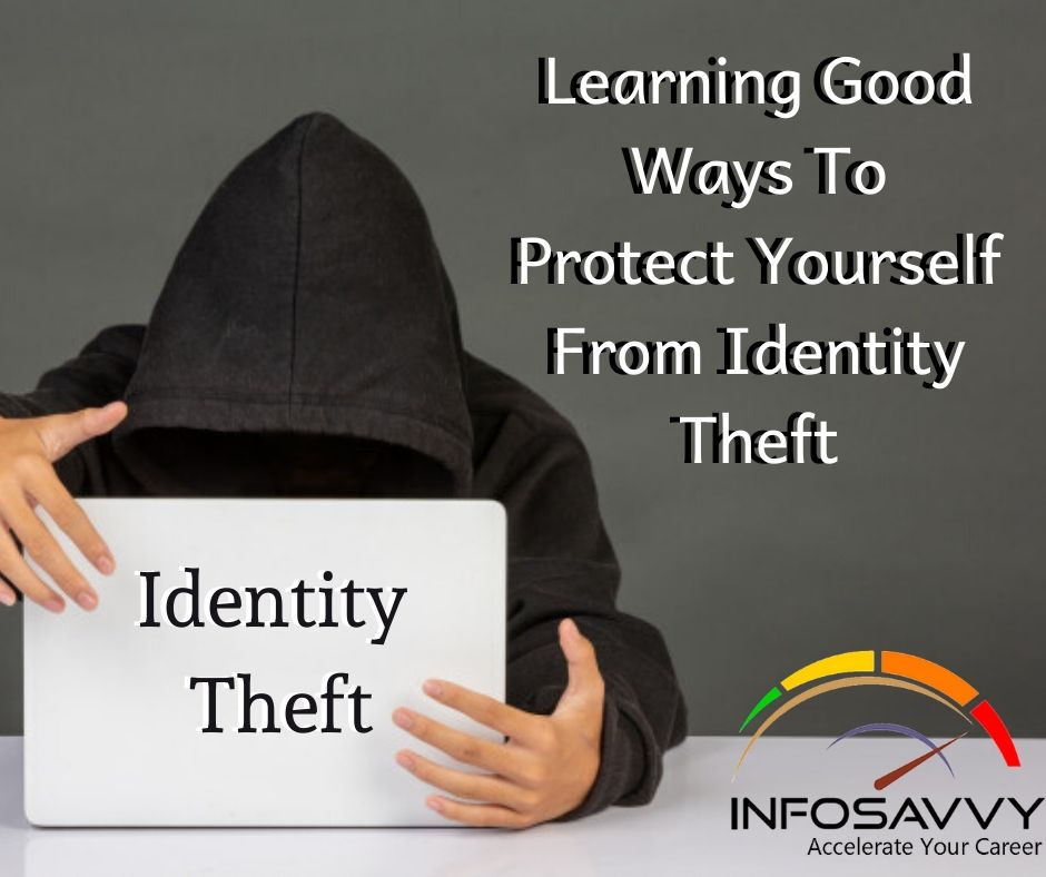 learning-good-ways-to-protect-yourself-from-identity-theft