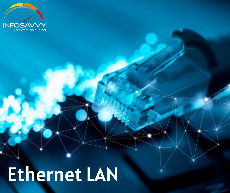 ethernet-lan-overview-and-types-of-ethernet-lan