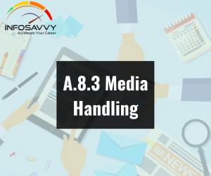 A.8.3-Media-Handling