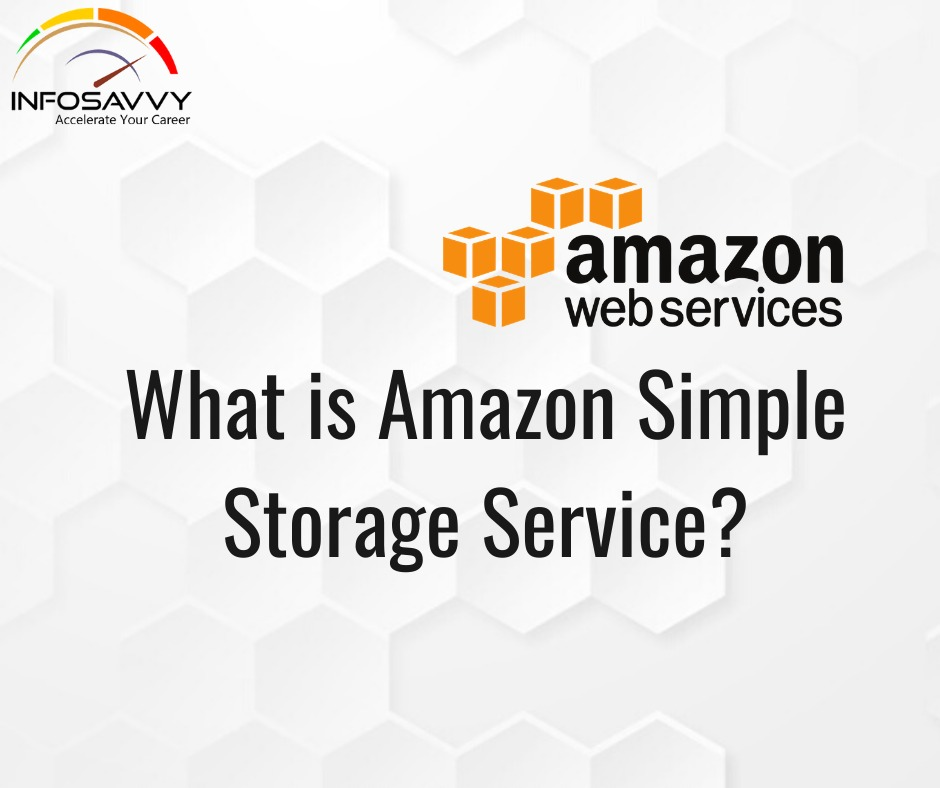 Amazon Simple Storage Service-infosavvy