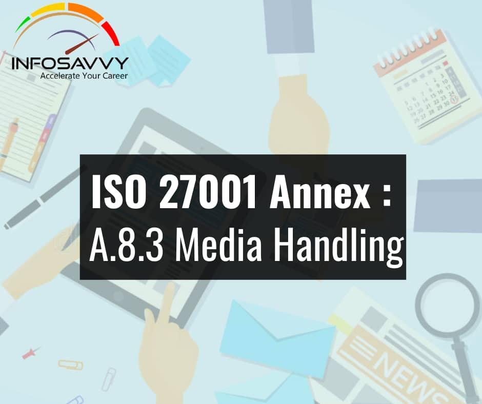 ISO-27001-Annex - A.8.3-Media-Handling