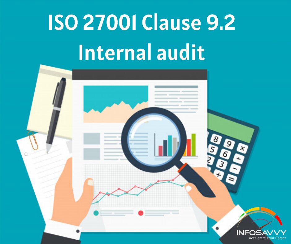 ISO 27001 Clause 9.2 Internal audit