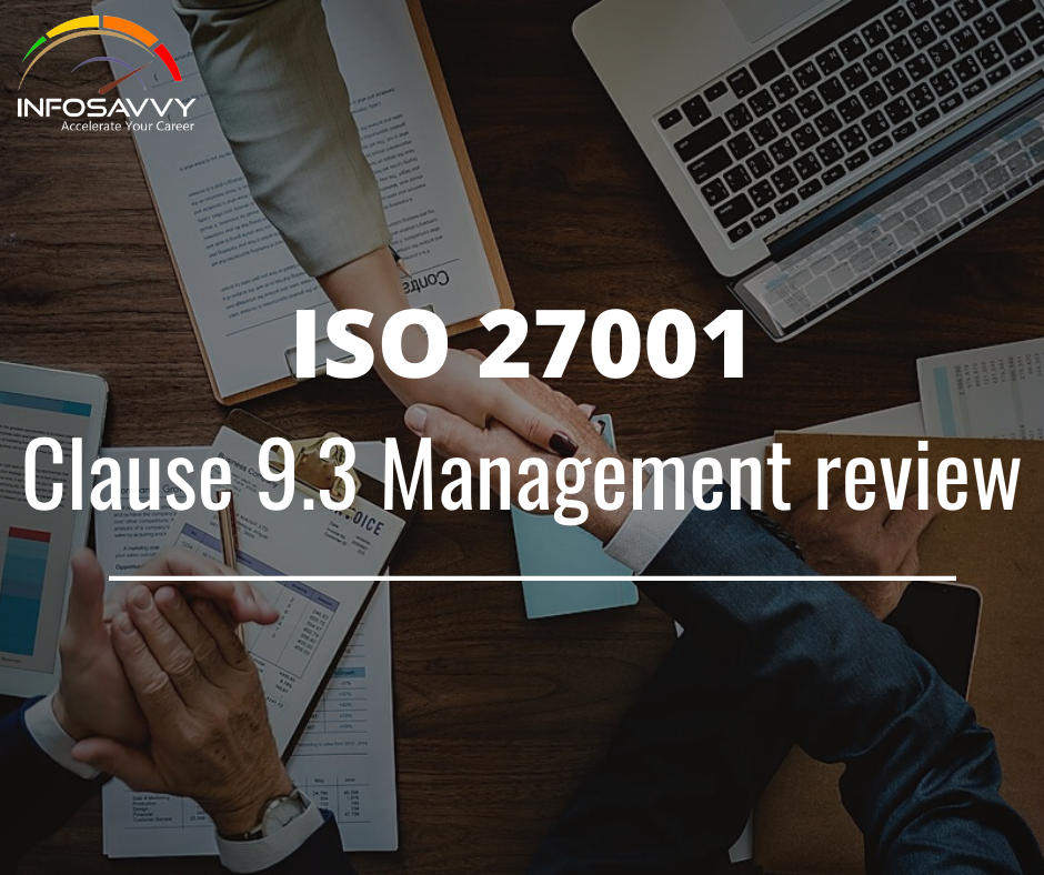 ISO 27001 Clause 9.3 Management review