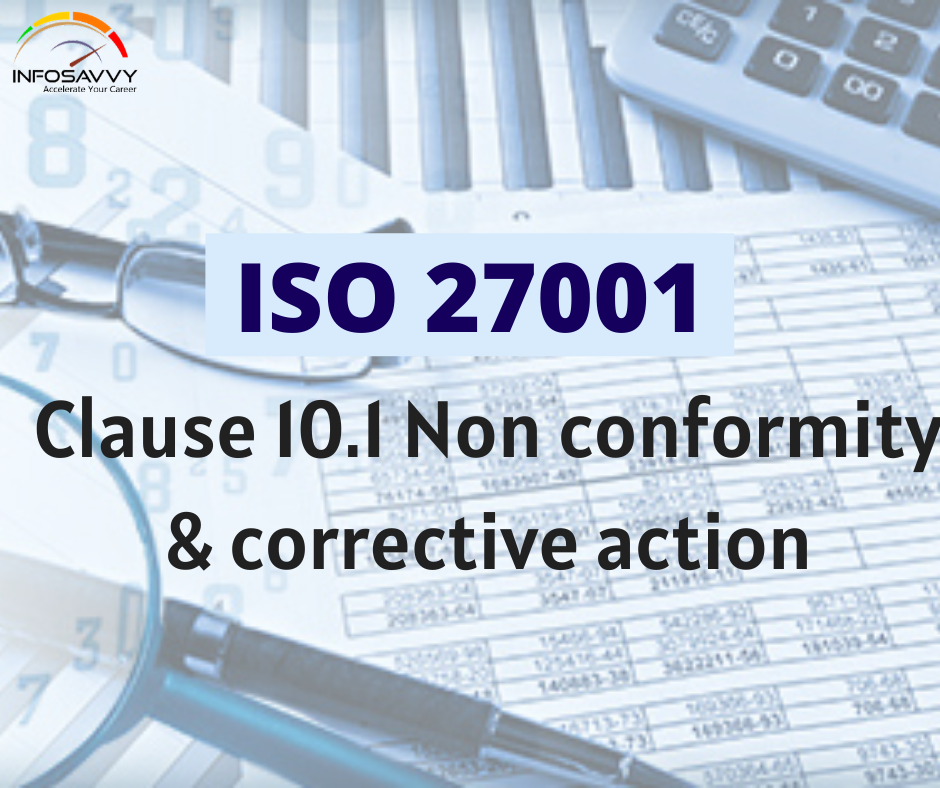 ISO 27001 Clause 10.1 Non conformity and corrective action