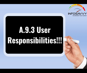 A.9.3-User-Responsibilities