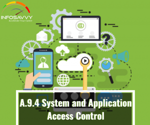 A.9.4-System-and-Application-Access-Control