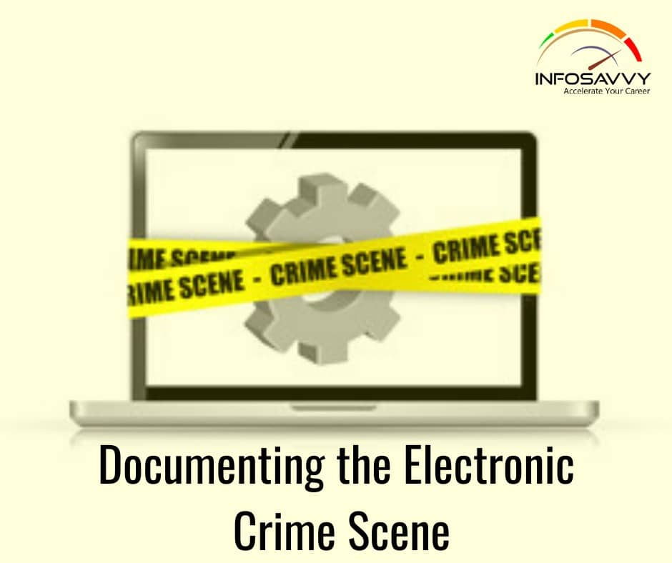 Documenting-the-Electronic-Crime-Scene