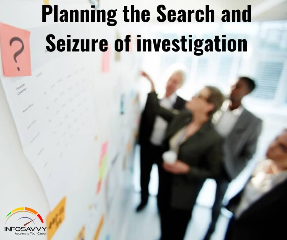 Planning-the-Search-and-Seizure-of-investigation