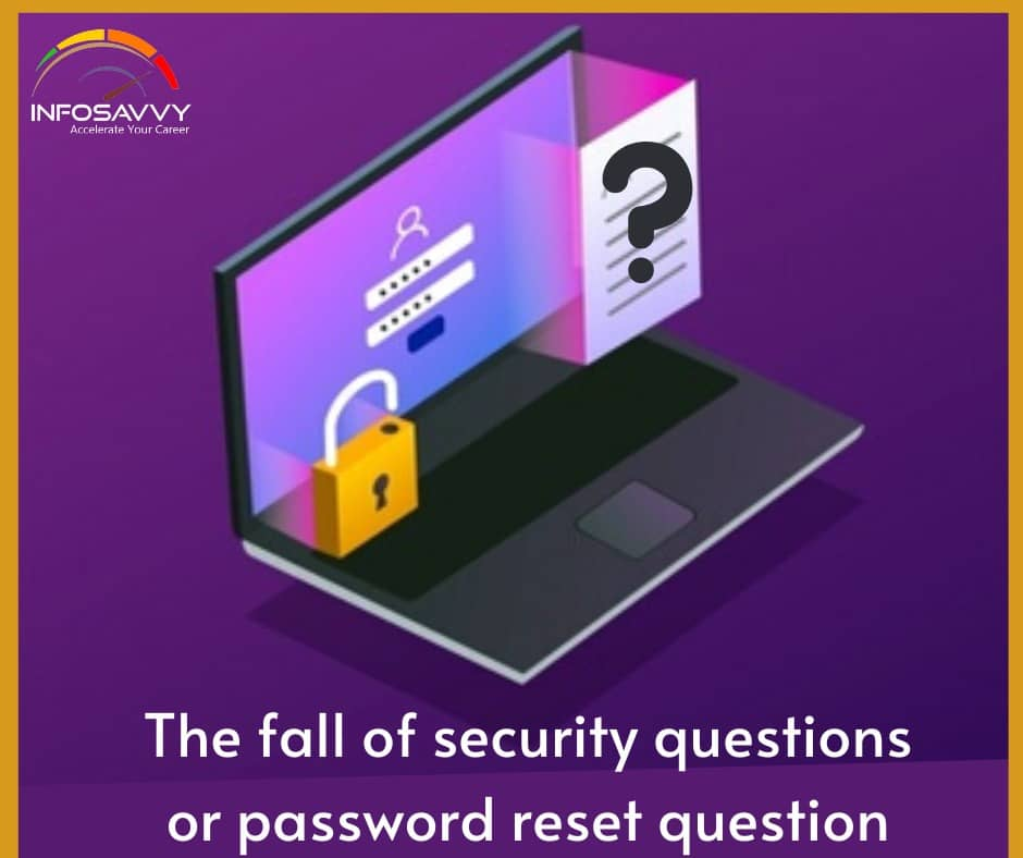 The-fall-of-security-questions-or-password-reset-question