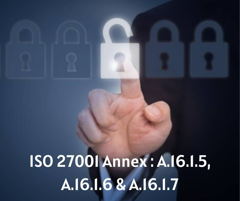 ISO-27001-Annex-A.16.1.5-Response-to-Information-Security-Incidents