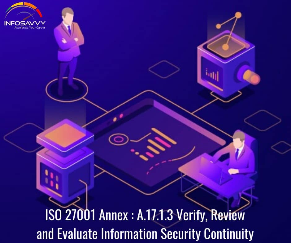ISO-27001-Annex-A.17.1.3-Verify-Review-and-Evaluate-Information-Security-Continuity