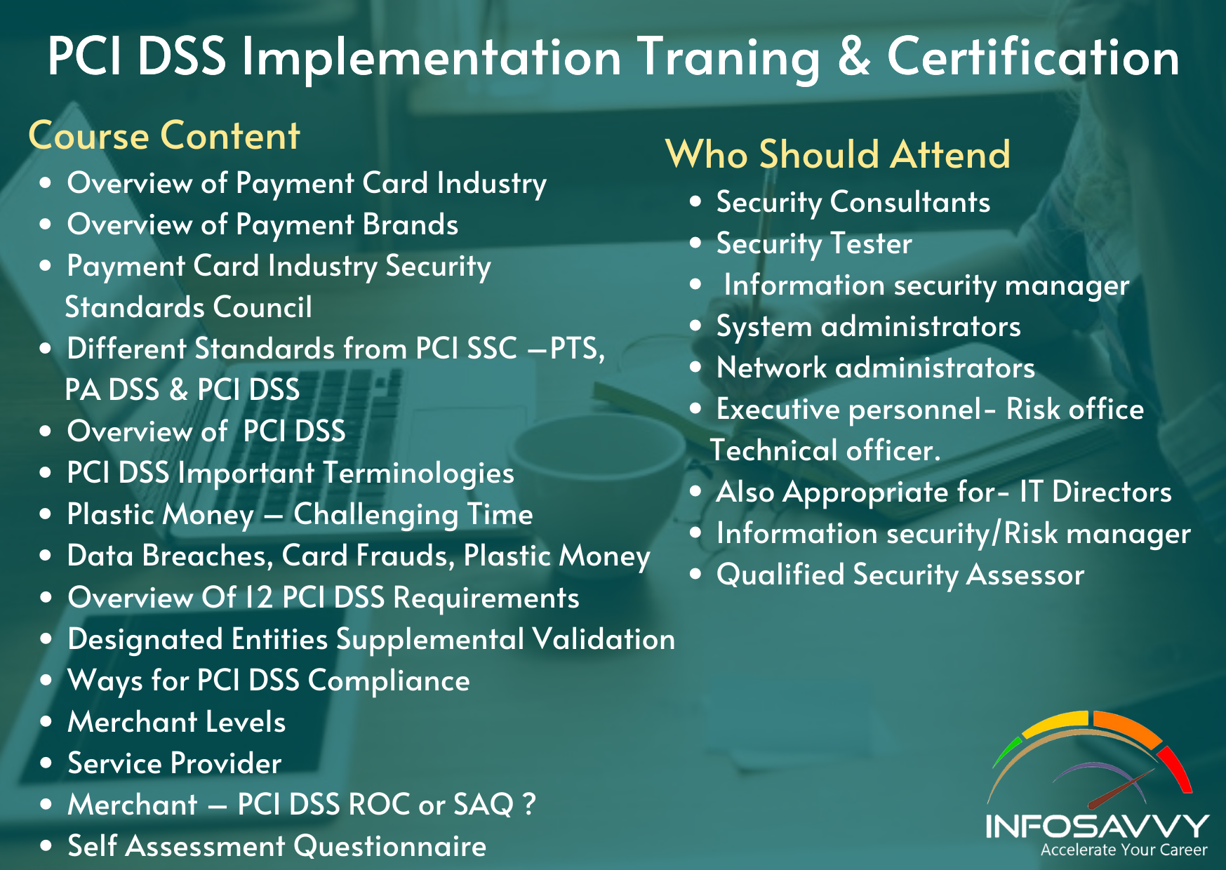 PAYMENT CARD INDUSTRY DATA SECURITY STANDARD Implementation