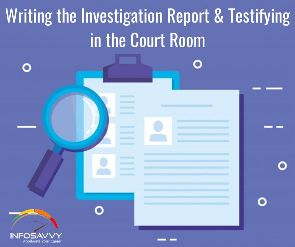 Writing-th- Investigation-Report-&-Testifying-in-the-Court-Room